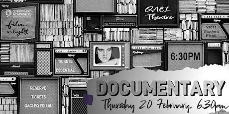QACI Year 11 Documentary Film Night tickets