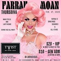 Farrah Moan LIVE @ Twist Bar & Social   21+