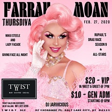 Farrah Moan LIVE @ Twist Bar & Social   21+ tickets