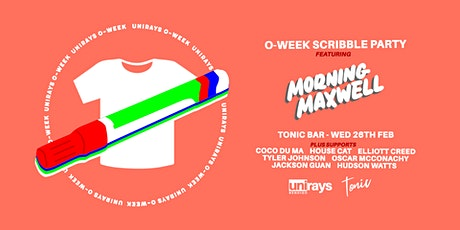 O-Week ScrIbble Party. Ft Morning Maxwell. tickets