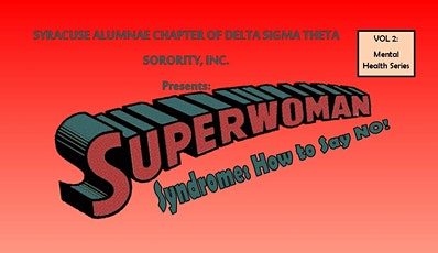 SuperWoman Syndrome:  How to Say NO tickets
