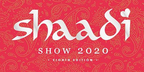 Montreal Shaadi Show 8 tickets