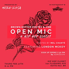 Brown Butter Poetry Vibe x Hip Hop Closet Open Mic tickets
