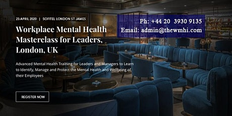 Workplace Mental Health Masterclass for Leaders - London, UK tickets