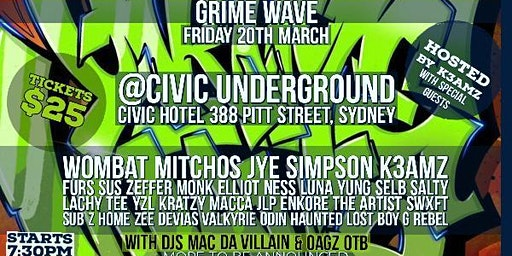 Grime wave.