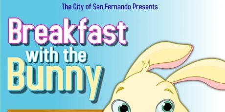 Breakfast with the Bunny - City of San Fernando tickets