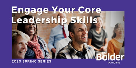 Engage Your Core Leadership Skills tickets