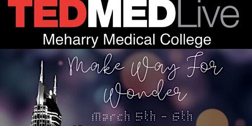 TEDMED LIVE 2020: Meharry Medical College