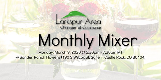 Larkspur Area Chamber Monthly Mixer - March 2020