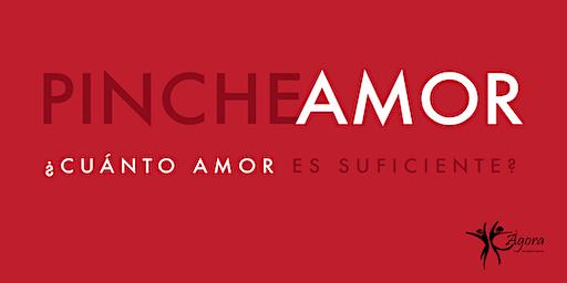 PINCHE AMOR - ¿Cuánto amor es suficiente?