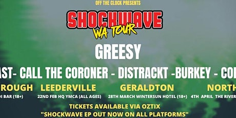 Greesy Shockwave  - Leederville tickets
