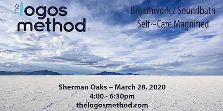 Breathwork and Sound Bath SHERMAN OAKS March 28th tickets