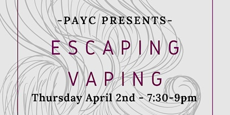 Escaping Vaping tickets