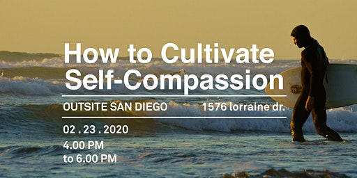 How to Cultivate Self-Compassion Workshop