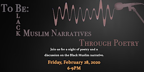To Be: Black Muslim Narratives Through Poetry tickets