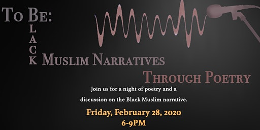 To Be: Black Muslim Narratives Through Poetry