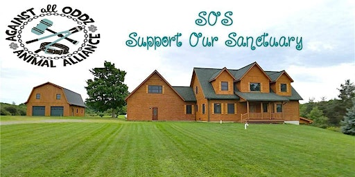 SOS - Support Our Sanctuary by Against All Oddz Animal Alliance