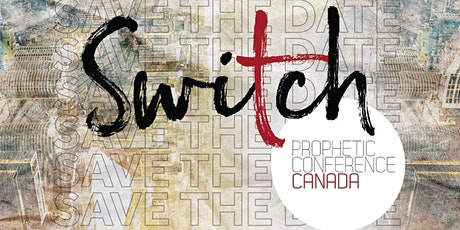 SWITCH CONFERENCE AT SNOWBALL CHURCH TORONTO tickets
