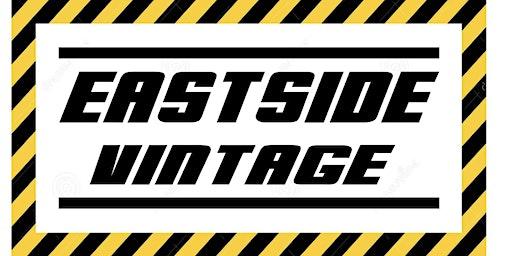 EASTSIDE VINTAGE GRAND OPENING