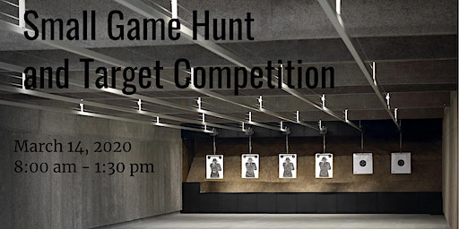 Small Game Hunt and Target Competition