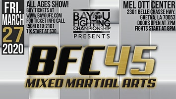 BFC 45 | Battle of New Orleans | MMA Event - Mixed Martial Arts Gretna, LA