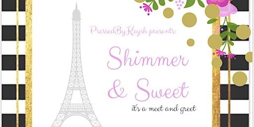 Shimmer & Sweet it's a Meet & Greet