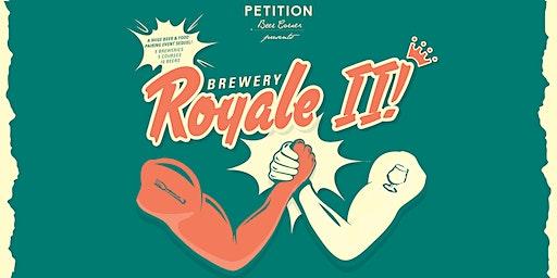 Brewery Royale II