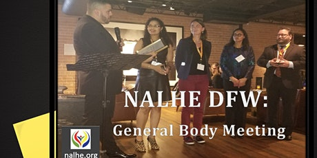 NALHE DFW: General Body Meeting tickets