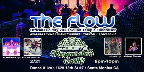 The Flow: Official Lucidity 2020 Sound Temple Fundraiser tickets