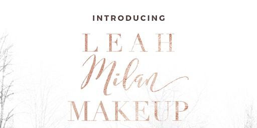 Leah Milan Makeup Launch Party
