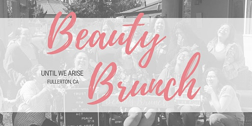 Beauty Brunch Fullerton