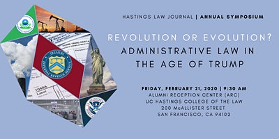 HLJ Symposium 2020: Revolution or Evolution: Administrative Law in the Age of Trump