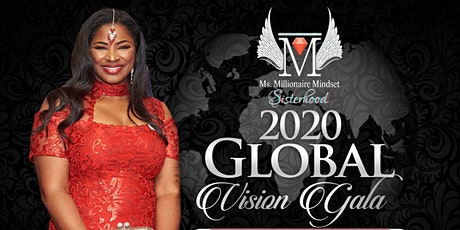 "Millionaire Mindset Sisterhood 2020 ""Global Vision Gala"" tickets"