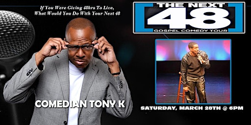 NEXT 48 GOSPEL COMEDY TOUR DETROIT
