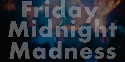 Friday Midnight Madness @ HA Comedy Festival