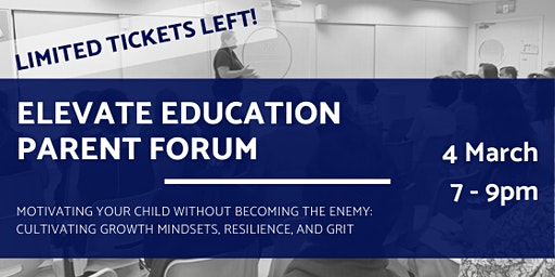 Elevate Education Parent Forum 2020 | Growth Mindsets, Resilience, and Grit