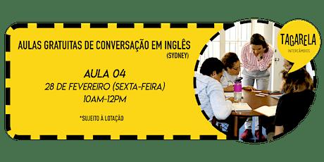 AULA 04 - Aula Gratuita de Conversação em Inglês (TAGARELA) tickets