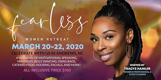 3rd Annual Fearless Women Retreat 2020 (Conquering You)