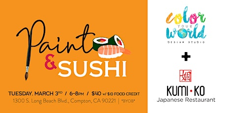 Paint & Sushi | March 3rd tickets