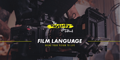 Mosquers Film Workshops: Film Language tickets