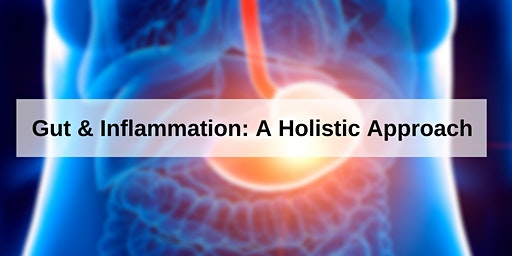 Gut & Inflammation: A Holistic Approach