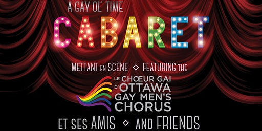A Gay Ol' Time CABARET - 11th edition/11e édition