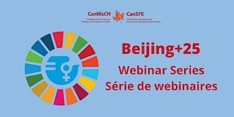 Beijing+25 Webinar Series: Pre-CSW /Série de webinaires Beijing+25: pré-CCF tickets