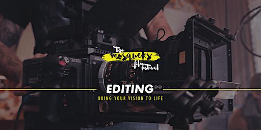 Mosquers Film Workshops: Editing