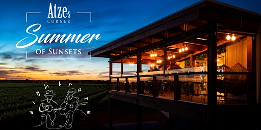 Summer of Sunsets Finale - Friday evening at Atze's Corner in the Barossa.