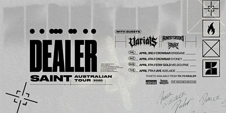 """Dealer """"Saint"""" Aus Tour - Melbourne tickets"""