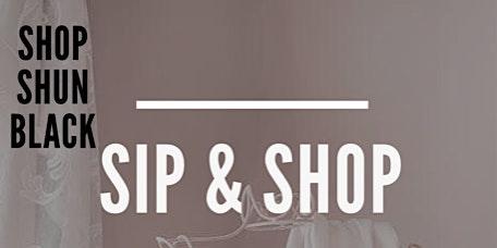 Sip & Shop with Shun Black