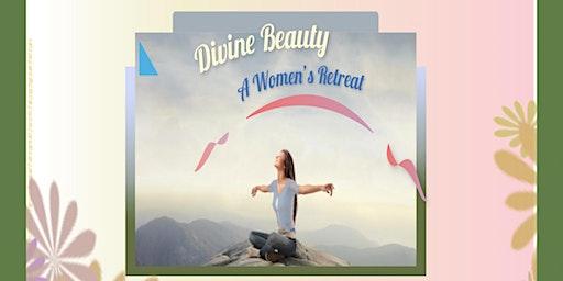 Divine Beauty - A Women's Retreat