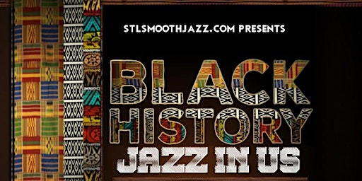 Black History and Music - Jazz in Us