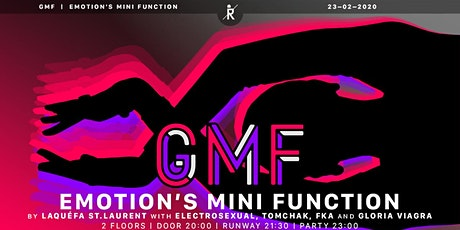 GMF is Vogue | Emotion'S Mini Function by LaQuéfa St.Laurent *3rd Edition ab 20:00 Tickets